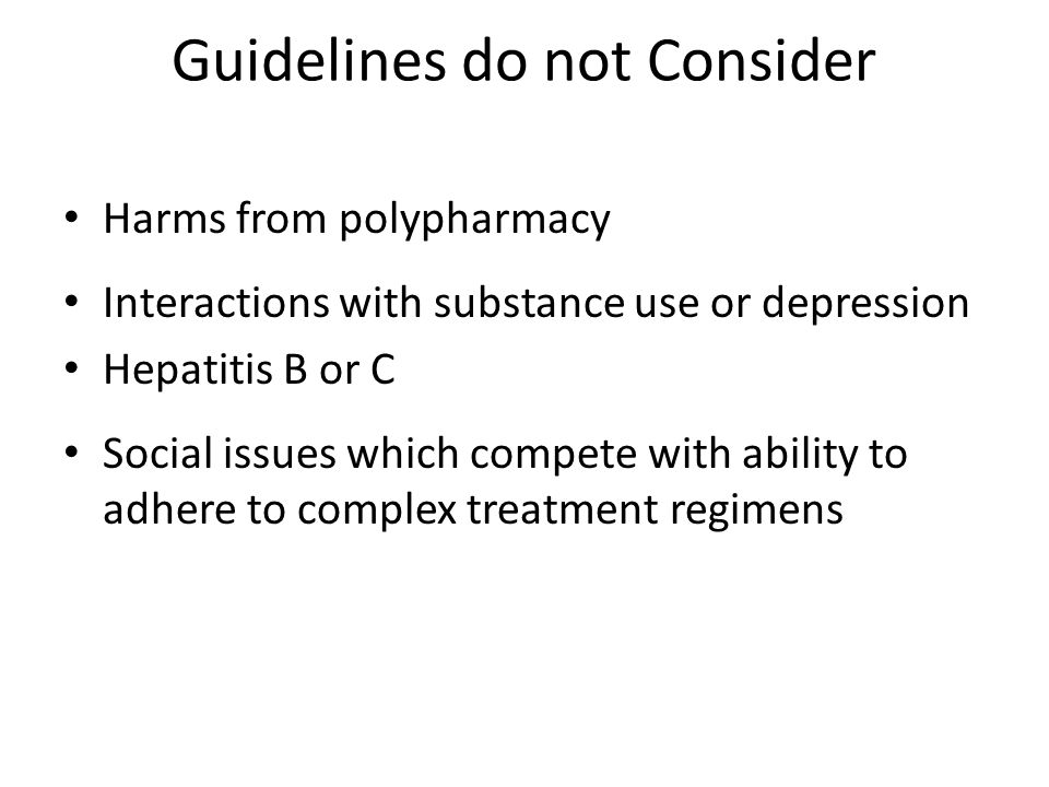 Guidelines do not Consider