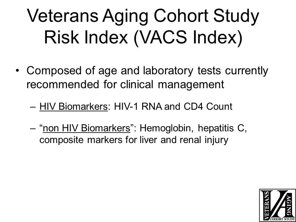 Veterans Aging Cohort Study Risk Index (VACS Index)