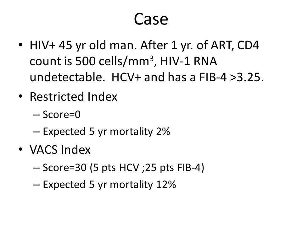 Case HIV+ 45 yr old man. After 1 yr. of ART, CD4 count is 500 cells/mm3, HIV-1 RNA undetectable. HCV+ and has a FIB-4 >3.25.