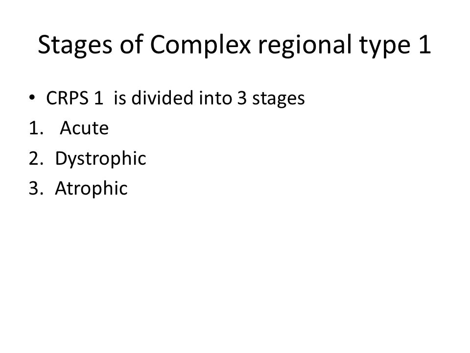 Stages of Complex regional type 1