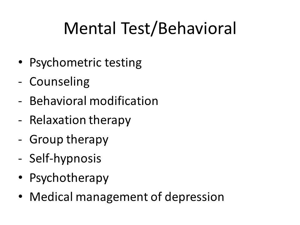 Mental Test/Behavioral
