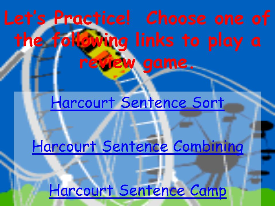 Let's Practice! Choose one of the following links to play a review game.