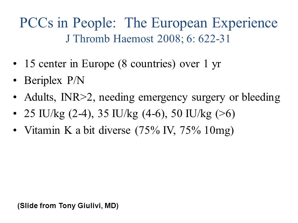 PCCs in People: The European Experience J Thromb Haemost 2008; 6: