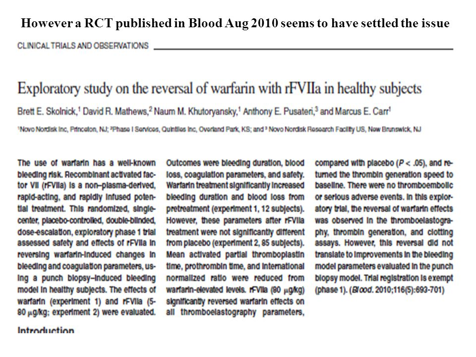 However a RCT published in Blood Aug 2010 seems to have settled the issue