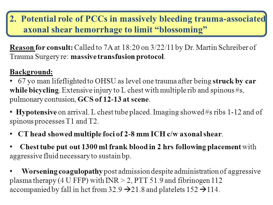 2. Potential role of PCCs in massively bleeding trauma-associated