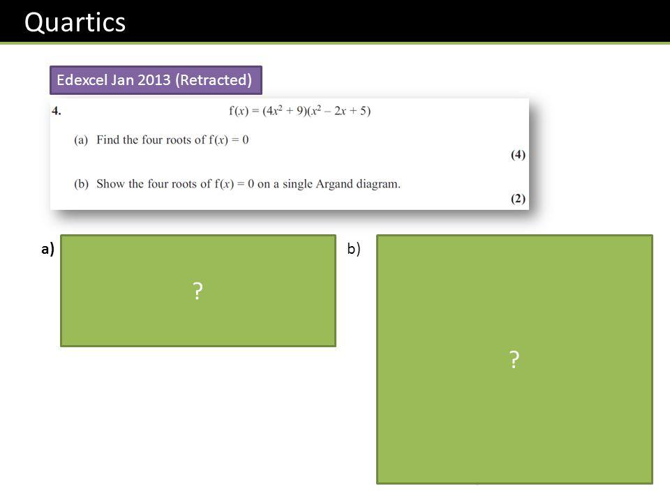 Quartics Edexcel Jan 2013 (Retracted)