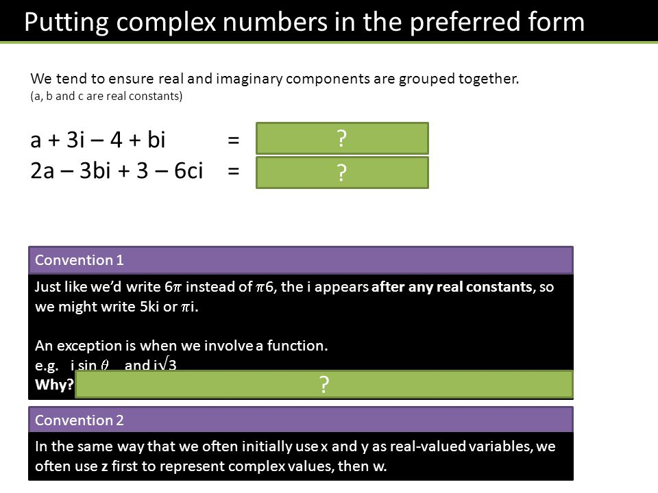 Putting complex numbers in the preferred form