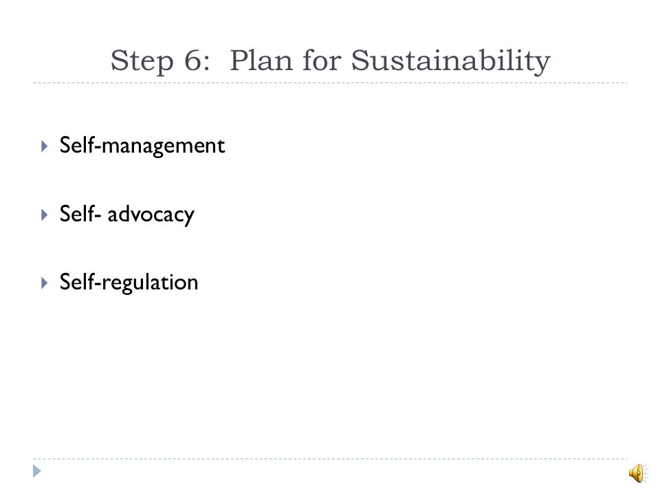 Step 6: Plan for Sustainability