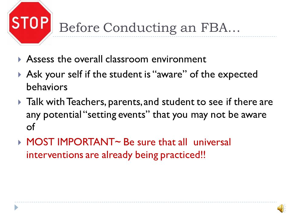 Before Conducting an FBA…