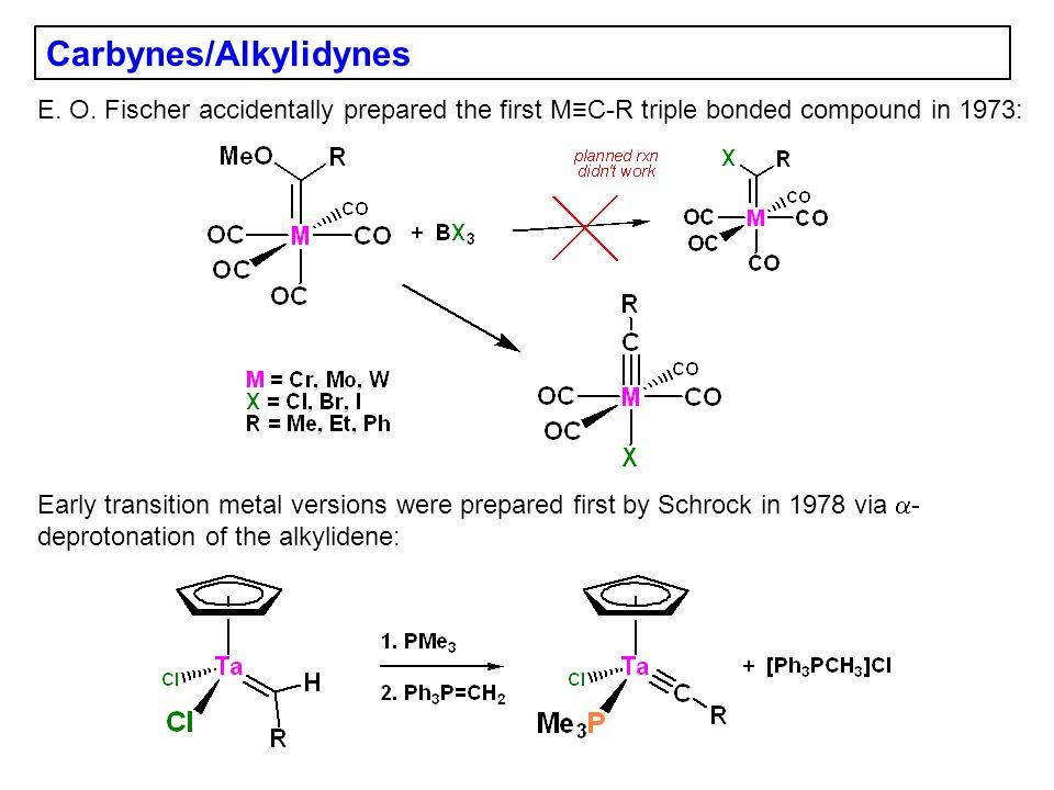 Carbynes/Alkylidynes