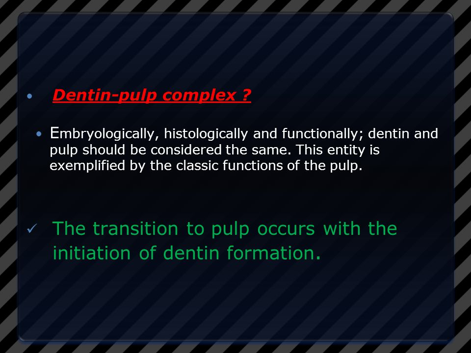 The transition to pulp occurs with the initiation of dentin formation.