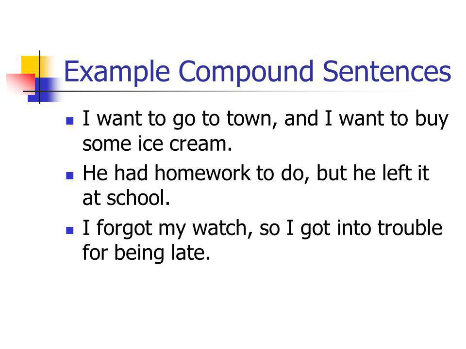 Example Compound Sentences