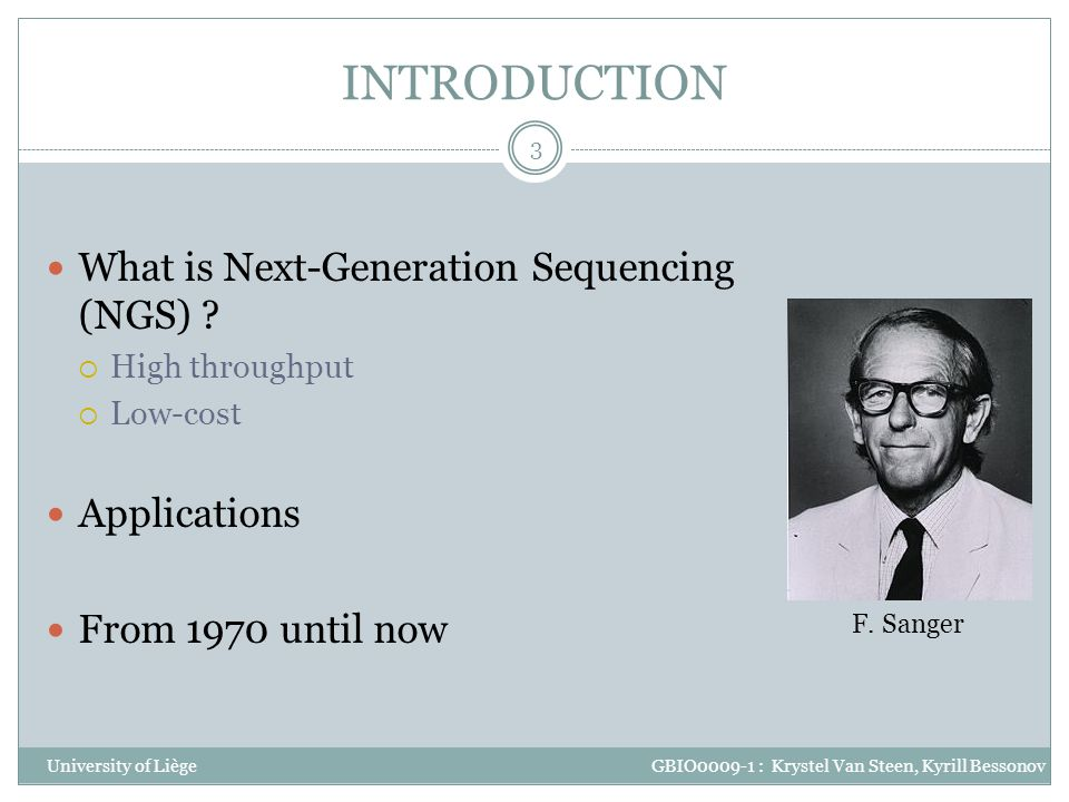 INTRODUCTION What is Next-Generation Sequencing (NGS) Applications