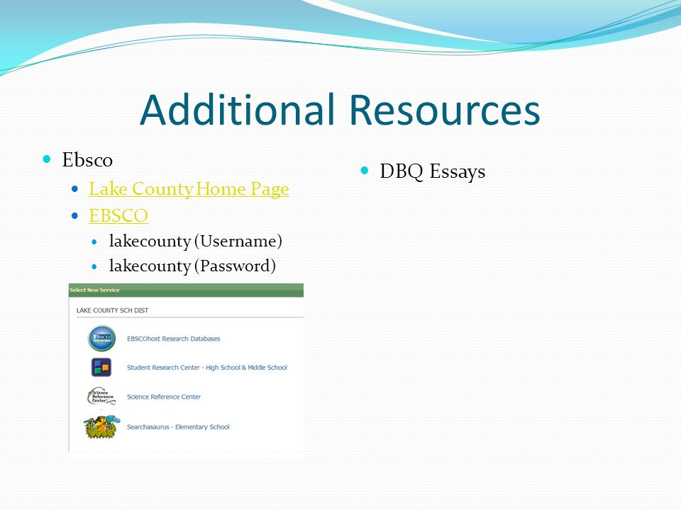 Additional Resources Ebsco DBQ Essays Lake County Home Page EBSCO