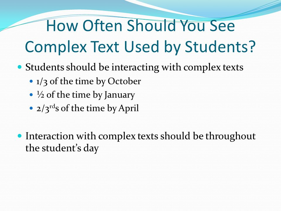 How Often Should You See Complex Text Used by Students
