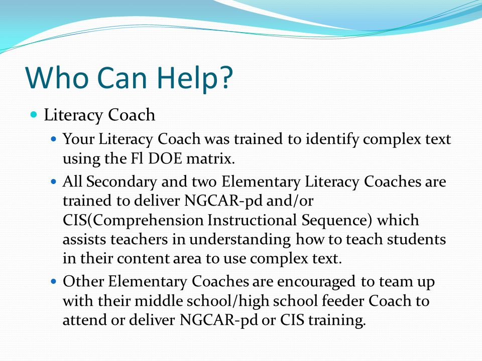Who Can Help Literacy Coach