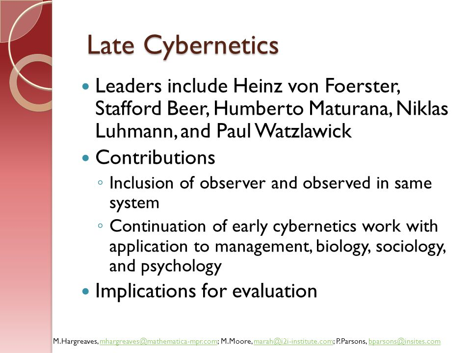 Late Cybernetics Leaders include Heinz von Foerster, Stafford Beer, Humberto Maturana, Niklas Luhmann, and Paul Watzlawick.