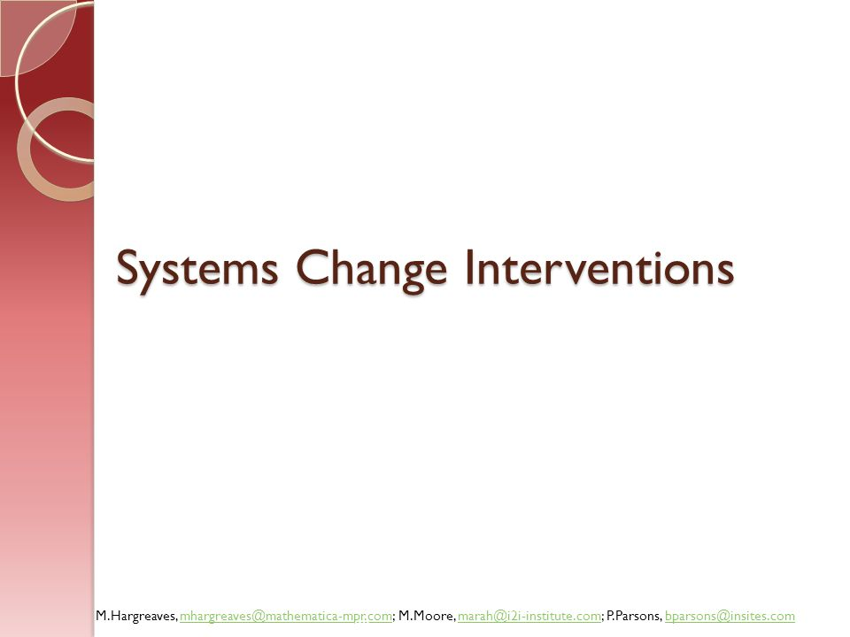Systems Change Interventions