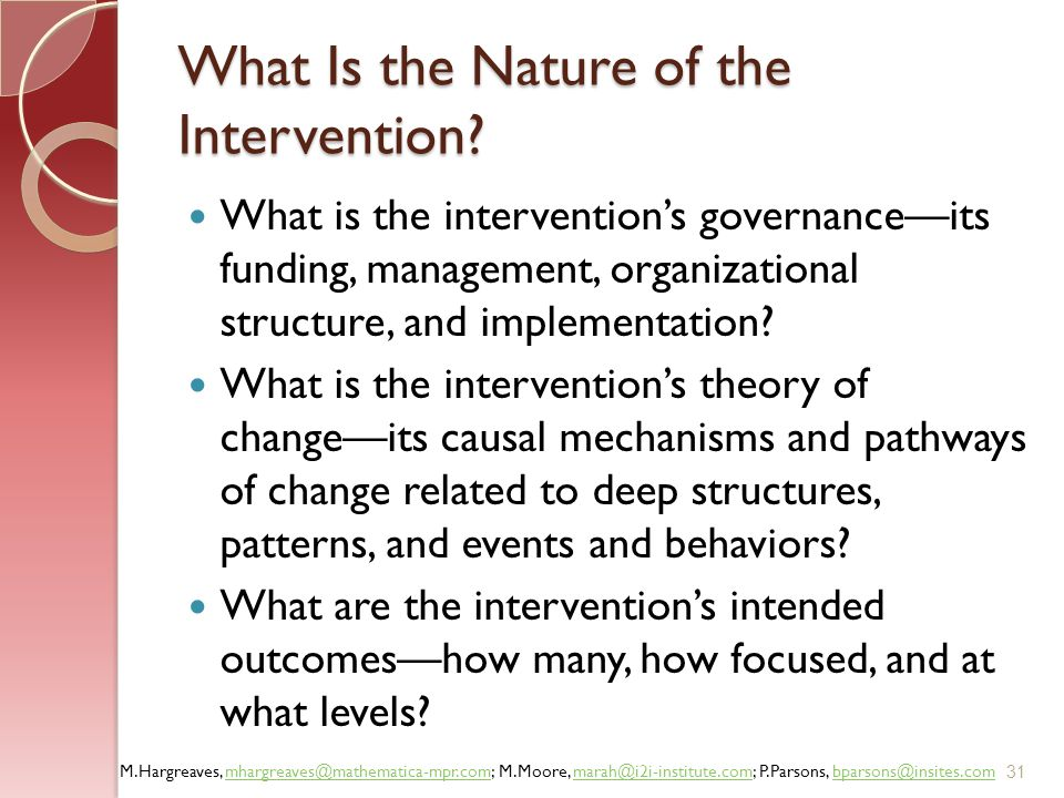 What Is the Nature of the Intervention