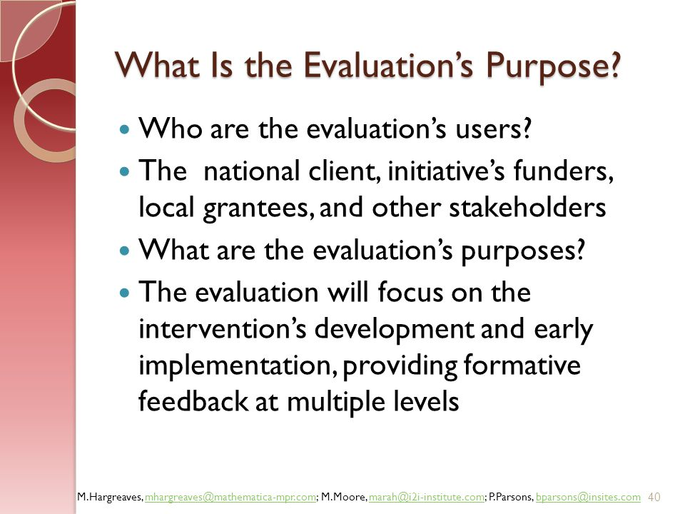 What Is the Evaluation's Purpose