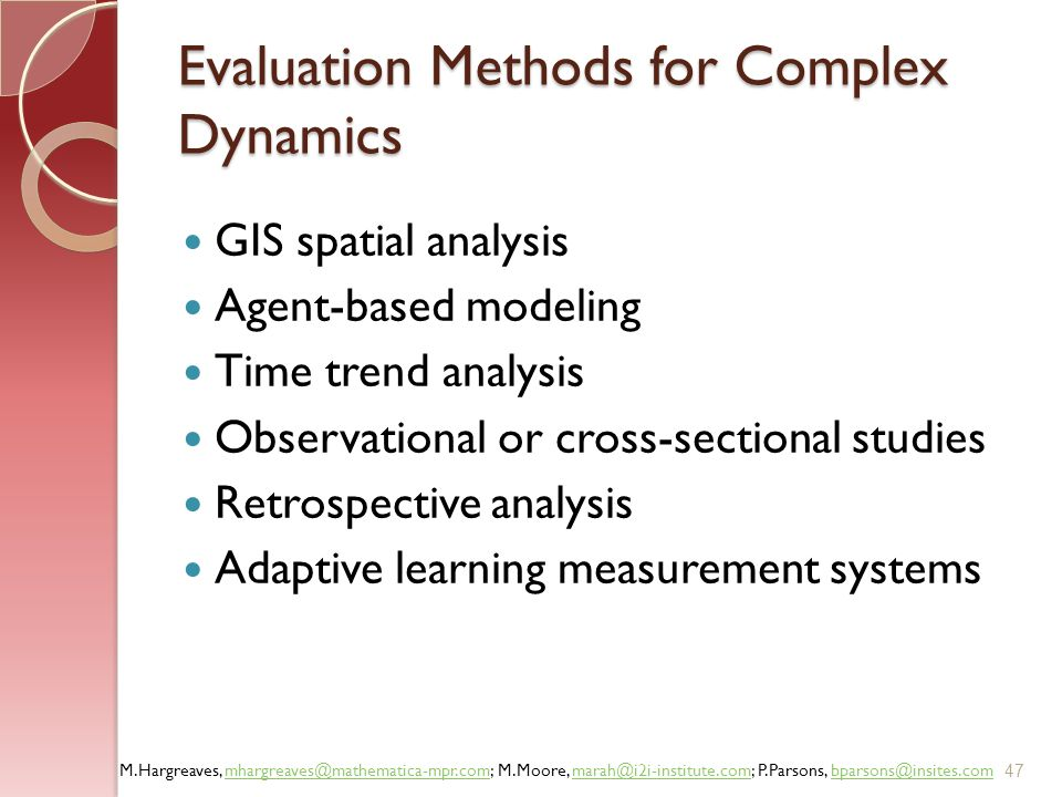 Evaluation Methods for Complex Dynamics