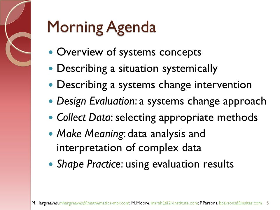 Morning Agenda Overview of systems concepts