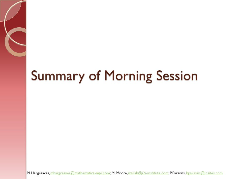 Summary of Morning Session