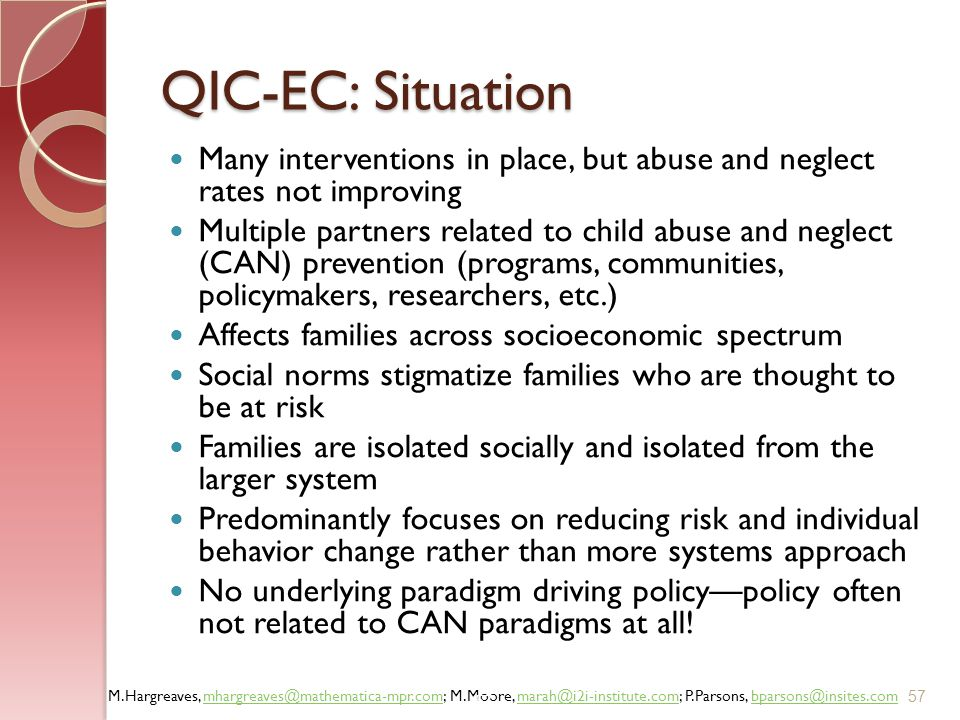 QIC-EC: Situation Many interventions in place, but abuse and neglect rates not improving.