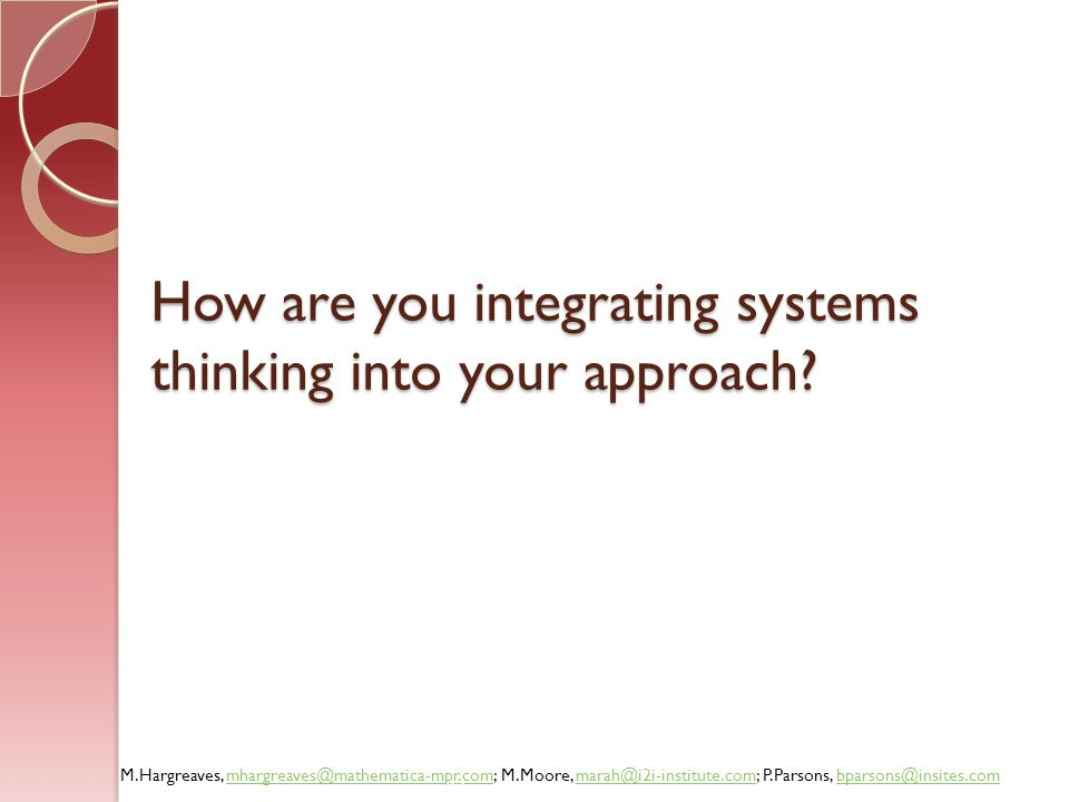 How are you integrating systems thinking into your approach