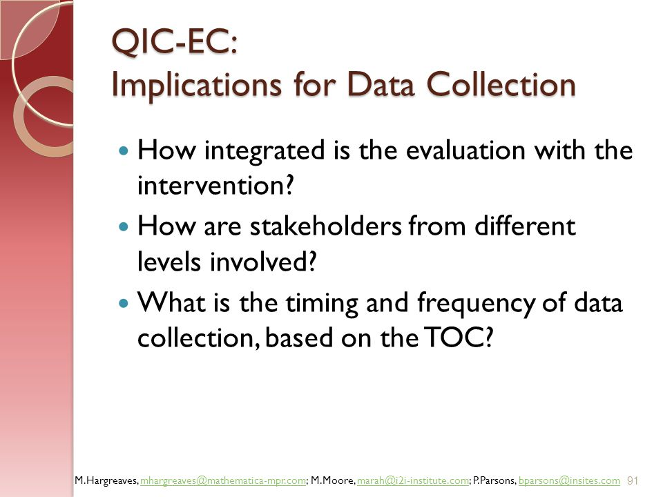 QIC-EC: Implications for Data Collection
