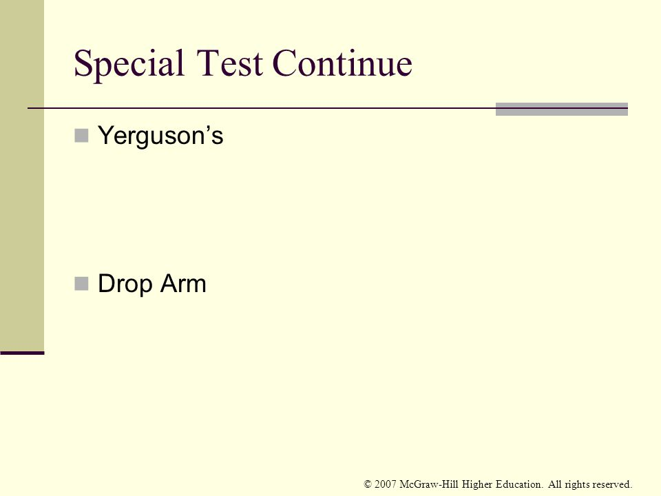Special Test Continue Yerguson's Drop Arm