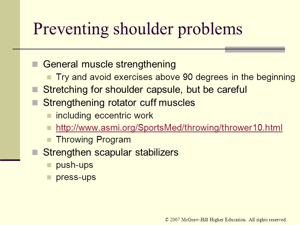 Preventing shoulder problems