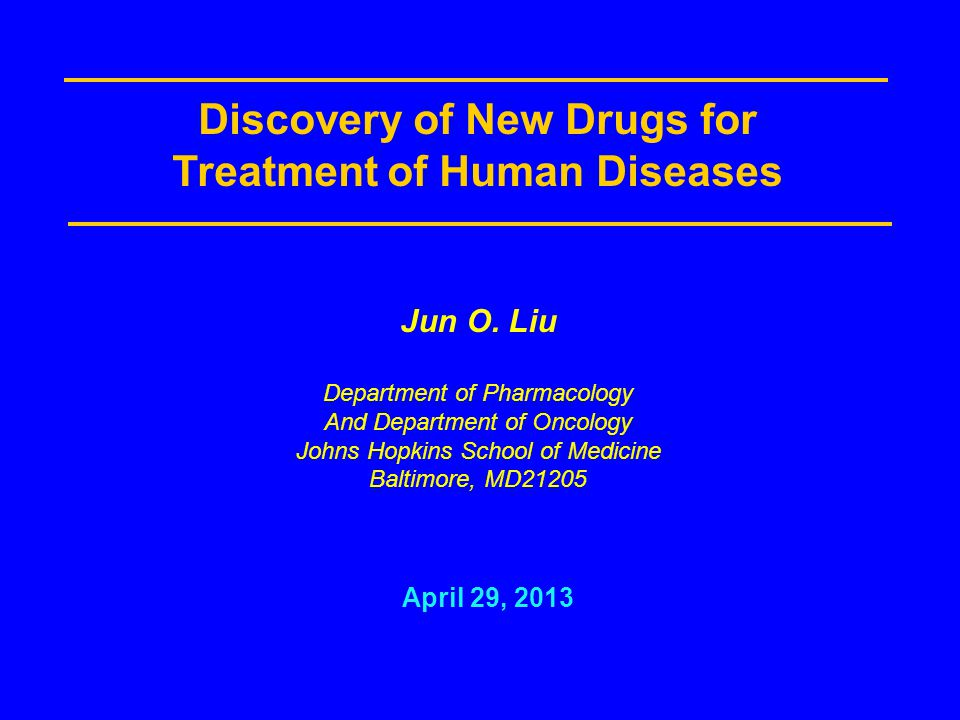 Discovery of New Drugs for Treatment of Human Diseases