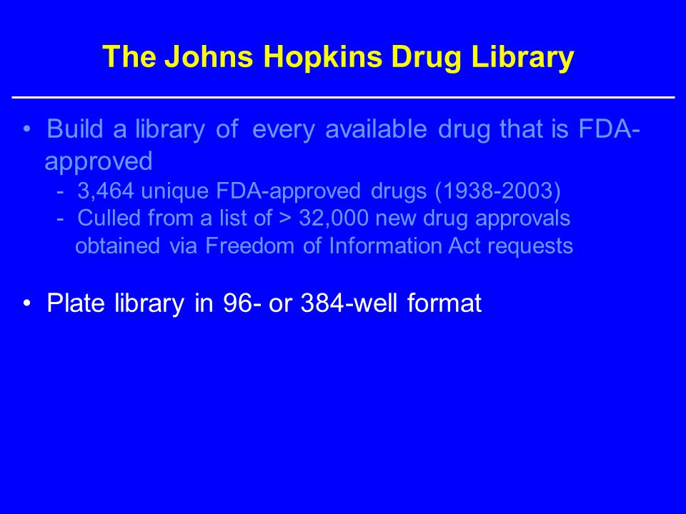 The Johns Hopkins Drug Library