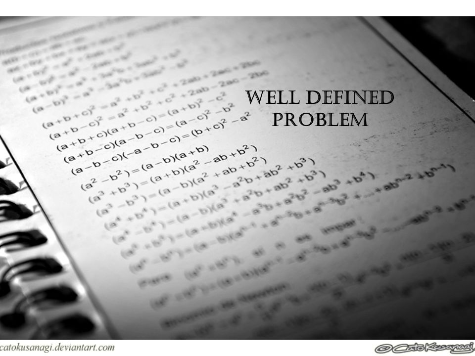 Well defined problem