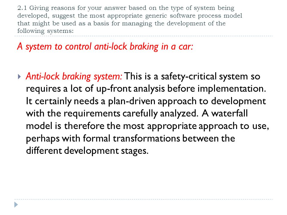 A system to control anti-lock braking in a car: