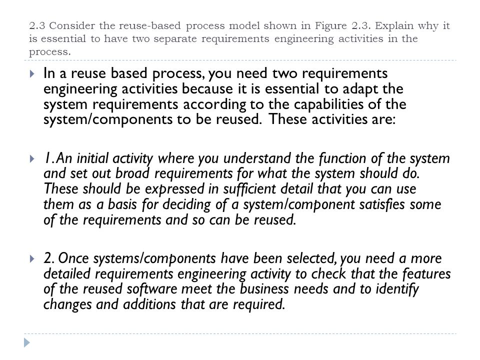 2. 3 Consider the reuse-based process model shown in Figure 2. 3