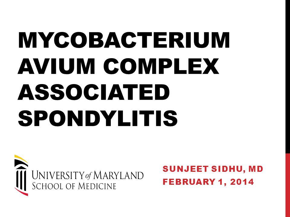 Mycobacterium Avium Complex Associated Spondylitis