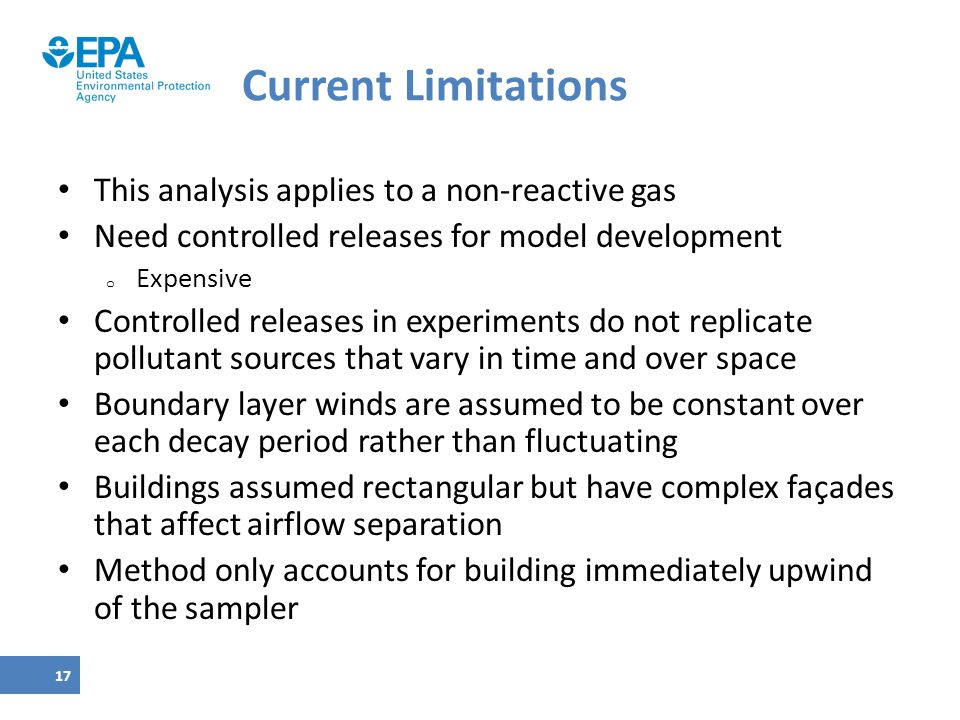 Current Limitations This analysis applies to a non-reactive gas