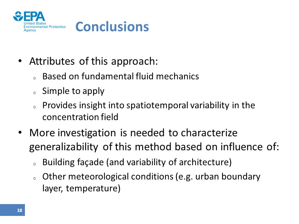 Conclusions Attributes of this approach: