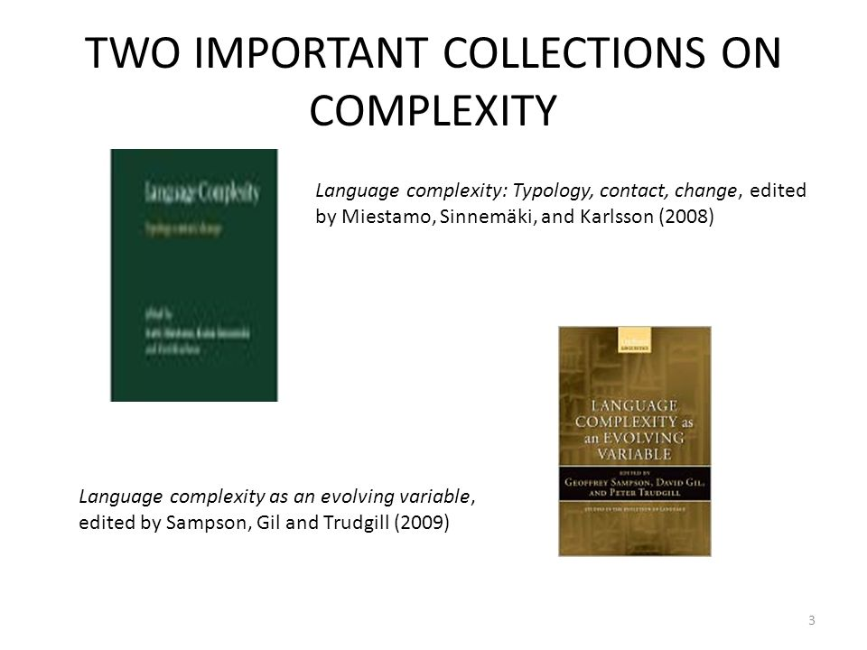 TWO IMPORTANT COLLECTIONS ON COMPLEXITY