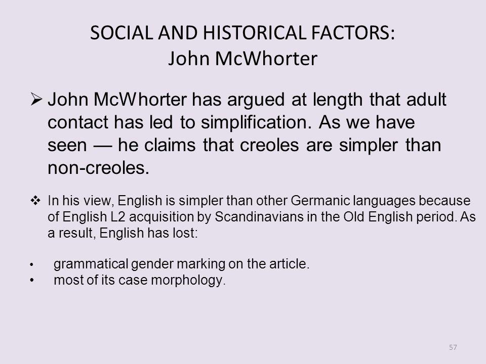 SOCIAL AND HISTORICAL FACTORS: John McWhorter