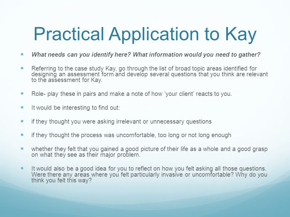 Practical Application to Kay