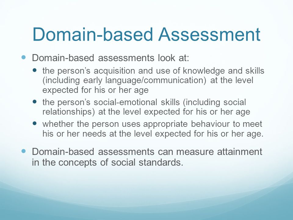 Domain-based Assessment