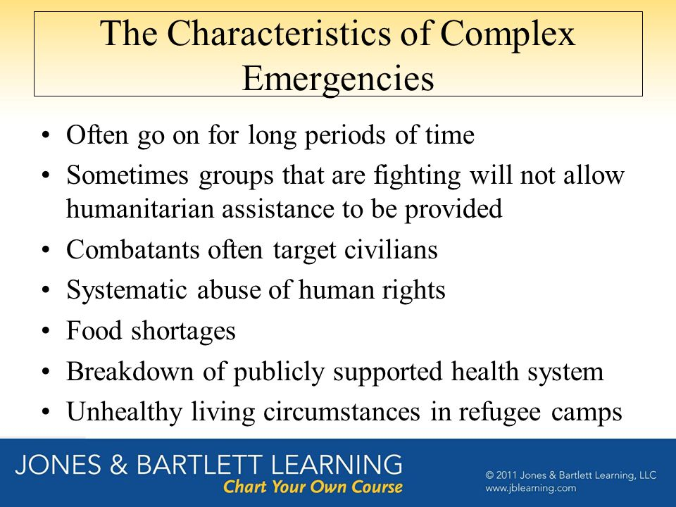 The Characteristics of Complex Emergencies
