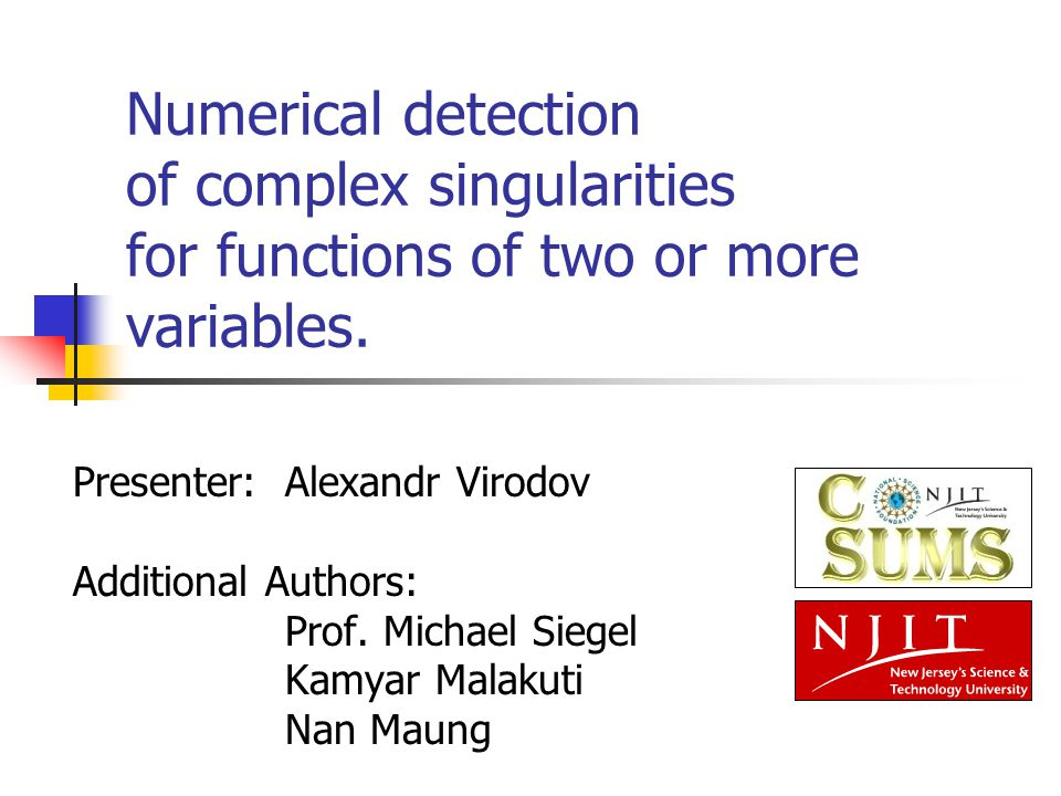 Numerical detection of complex singularities for functions of two or more variables.