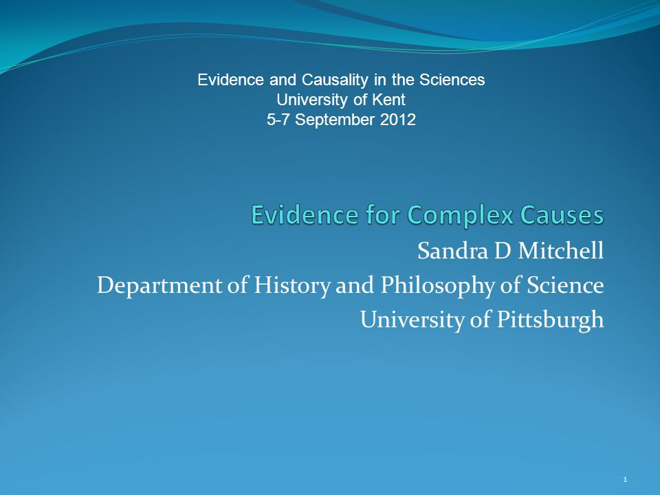 Evidence for Complex Causes