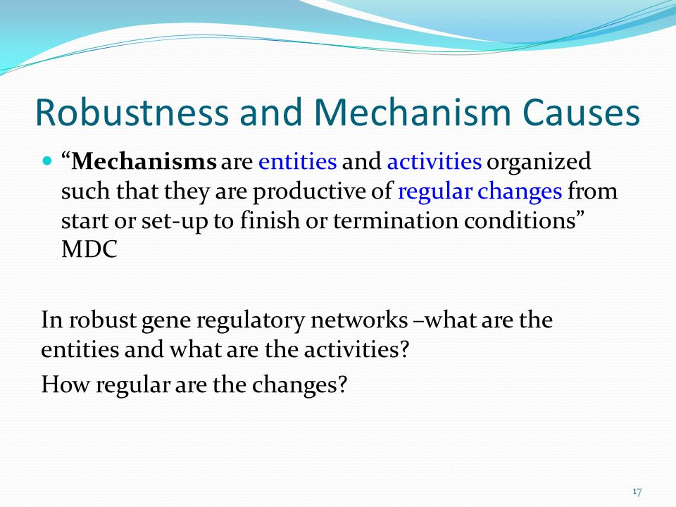 Robustness and Mechanism Causes