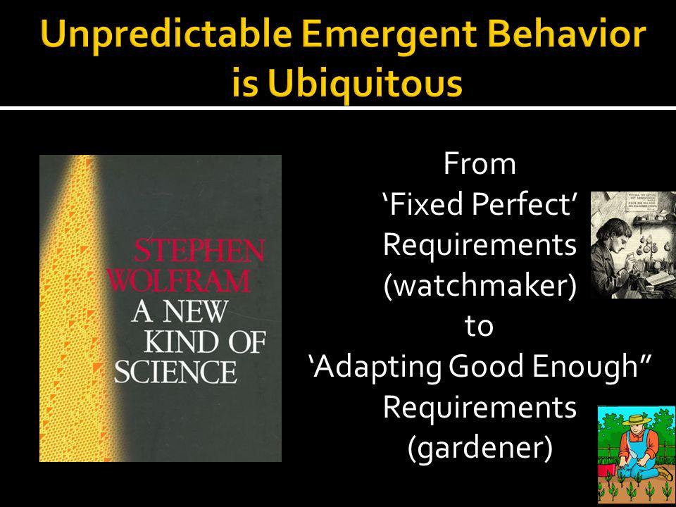 Unpredictable Emergent Behavior is Ubiquitous