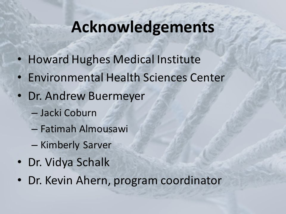 Acknowledgements Howard Hughes Medical Institute